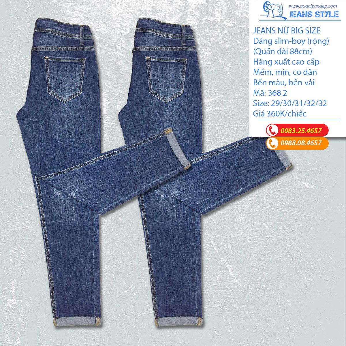 Quần Jeans nữ big size dáng slim-boy rộng 368.2 Giá:360.000,00 ₫